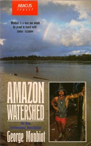 Amazon Watershed by George Monbiot