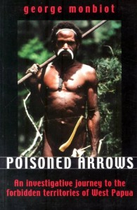 Poisoned Arrows by George Monbiot